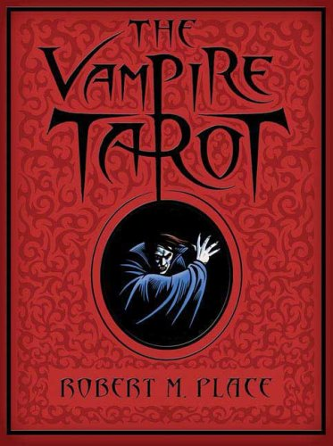 """The Vampire Tarot"" by Robert M. Place"